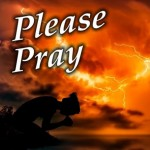 Please Continue To Pray - Thank you